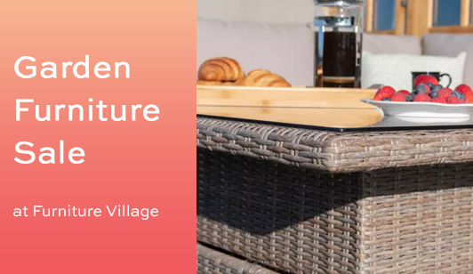 Furniture Village Garden Furniture Sale